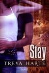Stay - Treva Harte