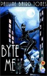 Byte Me - Pauline Baird Jones