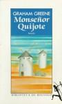Monseñor Quijote - Graham Greene