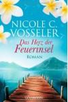 Das Herz der Feuerinsel - Nicole C. Vosseler