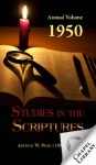 Studies in the Scriptures - 1950 Annual Volume (Chapel Library) - Arthur W. Pink