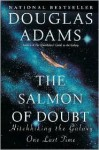 Salmon of Doubt: Hitchhiking the Galaxy One Last Time - Douglas Adams, Christopher Cerf