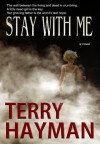 Stay with Me - Terry Hayman