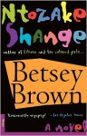 Betsey Brown - Ntozake Shange