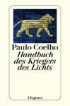 Das Handbuch des Kriegers des Lichts (German Edition) - Paulo Coelho