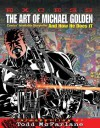 Excess: The Art of Michael Golden: Comics Inimitable Storyteller and How He Does It - Michael Golden, Renee Witterstaetter, Todd McFarlane