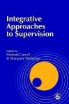 Integrative Approaches To Supervision - Michael P. Carroll
