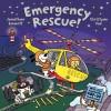 Emergency Rescue! - Jonathan Emmett, Christyan Fox