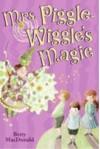 Mrs. Piggle-Wiggle's Magic - Betty MacDonald, Alexandra Boiger