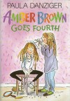 Amber Brown Goes Fourth - Paula Danziger, Tony Ross, Jacqueline Rogers
