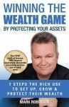Winning the Wealth Game: By Protecting Your Assets - Mark Robinson