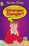 Stranger Danger? (Colour Young Puffin) - Anne Fine
