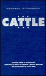 """The Cattle Car: Including """"Letter to a Little Girl"""" - Georges Hyvernaud, Roland Desne, Dominic Di Bernardi, Austryn Wainhouse"""