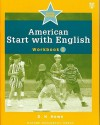 American Start with English, Workbook 2 - D.H. Howe