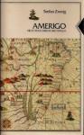 Amerigo : A Comedy of Errors in History - Stefan Zweig
