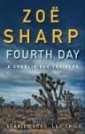 Fourth Day - Zoë Sharp