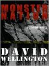 Monster Nation [Monster Series Book 2] - David Wellington