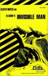 CliffsNotes on Ellison's Invisible Man - Jeanne Inness, James Lamar Roberts, CliffsNotes