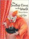 The Smallest Circus in the World - Mariana Fedorova, Eugen Sopko, J. Alison James