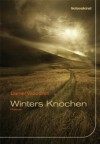 Winters Knochen: Roman (German Edition) - Daniel Woodrell, Peter Torberg