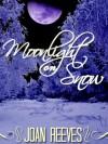 Moonlight on Snow - Joan Reeves