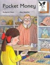 Pocket Money (Oxford Reading Tree: Stage 8: More Magpies Storybooks) - Roderick Hunt, Alex Brychta