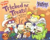 Tricked For Treats!: A Rugrats Halloween - Sarah Willson