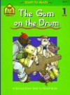 The Gum on the Drum (Start to Read! Library Edition Series) - Barbara Gregorich