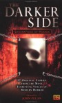 The Darker Side: Generations of Horror (Darkside #2) - John Pelan, Mehitobel Wilson, Richard Wright, Seth Lindberg, Chad Hensley