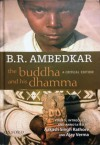 The Buddha and His Dhamma: A Critical Edition - B.R. Ambedkar, Ajay Verma, Aakash Singh Rathore
