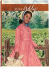 Meet Addy: An American Girl - Connie Rose Porter