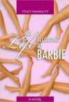 My Life According to Barbie - Stacy McAnulty
