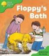 Floppy's Bath (Oxford Reading Tree Stage 2) - Roderick Hunt, Alex Brychta