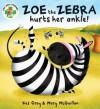 Zoe the Zebra - Kes Gray, Mary McQuillan
