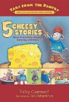 5 Cheesy Stories: About Friendship, Bravery, Bullying, and More - Patsy Clairmont