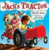 Jack's Tractor - Thomas Taylor, John Kelly