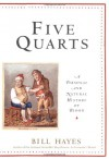 Five Quarts: A Personal and Natural History of Blood - Bill Hayes