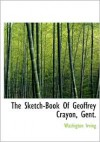 The Sketch-Book of Geoffrey Crayon, Gent. - Washington Irving