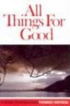 All Things for Good (Puritan Paperbacks) - Thomas Watson