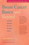 Breast Cancer Basics and Beyond: Treatments, Resources, Self-Help, Good News, Updates - Delthia Ricks
