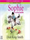 Sophie in the Saddle: Sophie Series, Book 4 (MP3 Book) - Dick King-Smith, Bernard Cribbins