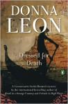 Dressed for Death (Commissario Guido Brunetti, #3) - Donna Leon