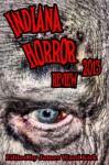 Indiana Horror Review 2013 - James Ward Kirk, John D. Stanton