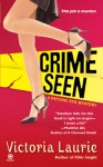 Crime Seen - Victoria Laurie