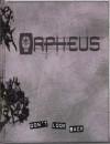 Orpheus - Richard Dansky, John Chambers, Bryan Armor, Genevieve Cogman