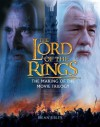 The Lord of the Rings: The Making of the Movie Trilogy (.) - Brian Sibley, Ian McKellen