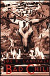 Bad Chili (Hap Collins and Leonard Pine, #4) - Joe R. Lansdale