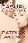 Casual Encounters - Patrick Sweeney