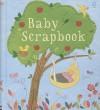 Baby Scrapbook - Katie Daynes, Fiona Watt, Abigail Brown, Sanja Rešček