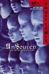 UnSouled (Unwind Dystology #3) - Neal Shusterman
